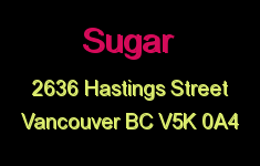 Sugar 2636 HASTINGS V5K 0A4