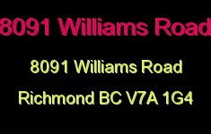 8091 Williams Road 8091 WILLIAMS V7A 1G4