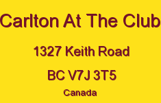 Carlton At The Club 1327 KEITH V7J 3T5