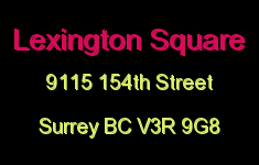 Lexington Square 9115 154TH V3R 9G8