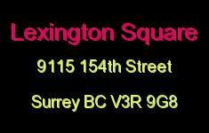 Lexington Square 9115 154TH V3R 9G8