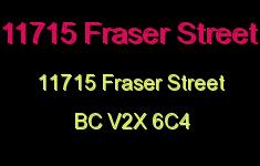 11715 Fraser Street 11715 FRASER V2X 6C4