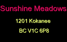 Sunshine Meadows 1201 KOKANEE V1C 5X6