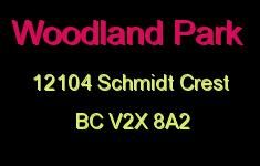 Woodland Park 12104 SCHMIDT V2X 8A2