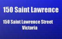 150 St. Lawrence 150 St. Lawrence V8V 1X8