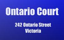 Ontario Court 242 Ontario V8V 1N2