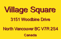 Village Square 3151 WOODBINE V7R 2S4