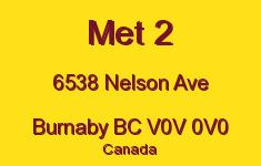 Met 2 6538 NELSON V0V 0V0