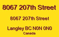 8067 207th Street 8067 207TH N0N 0N0