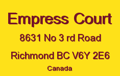 Empress Court 8631 NO 3 RD V6Y 2E6