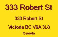 333 Robert St 333 Robert V9A 3L8