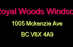 Royal Woods Windsor 1005 McKenzie V8X 4A9