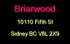 Briarwood 10110 Fifth V8L 2X9