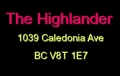 The Highlander 1039 Caledonia V8T 1E7