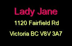 Lady Jane 1120 Fairfield V8V 3A7