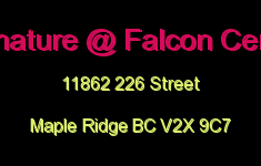 Signature @ Falcon Centre 11862 226 V2X 9C7