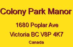 Colony Park Manor 1680 Poplar V8P 4K7