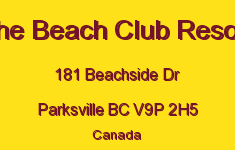The Beach Club Resort 181 Beachside V9P 2H5
