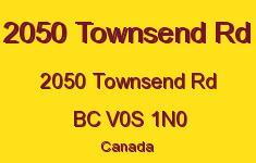 2050 Townsend Rd 2050 Townsend V0S 1N0