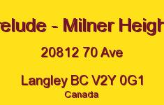 Prelude - Milner Heights 20812 70 V2Y 0G1