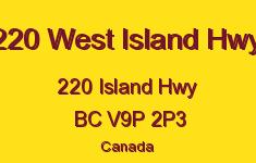 220 West Island Hwy 220 Island V9P 2P3