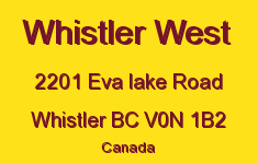 Whistler West 2201 EVA LAKE V0N 1B2