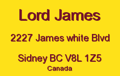 Lord James 2227 James White V8L 1Z5
