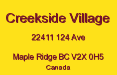 Creekside Village 22411 124 V2X 0H5