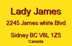 Lady James 2245 James White V8L 1Z5