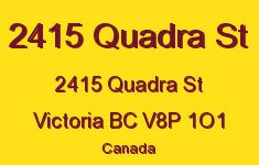 2415 Quadra St 2415 Quadra V8P 1O1