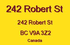 242 Robert St 242 Robert V9A 3Z2