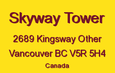 Skyway Tower 2689 KINGSWAY V5R 5H4