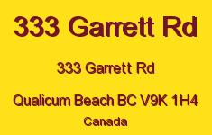 333 Garrett Rd 333 Garrett V9K 1H4