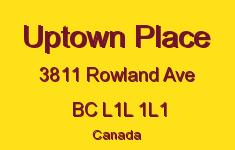 Uptown Place 3811 Rowland L1L 1L1