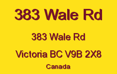 383 Wale Rd 383 Wale V9B 2X8