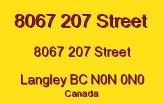8067 207 Street 8067 207 N0N 0N0