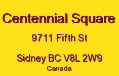 Centennial Square 9711 Fifth V8L 2W9