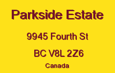 Parkside Estate 9945 Fourth V8L 2Z6