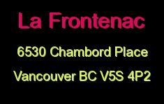 La Frontenac 6530 CHAMBORD V5S 4P2
