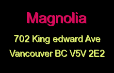 Magnolia 702 KING EDWARD V5V 2E2