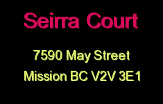 Seirra Court 7590 MAY V2V 3E1