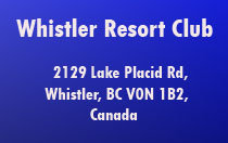 Whistler Resort Club 2129 LAKE PLACID V0N 1B2