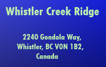 Whistler Creek Ridge 2240 GONDOLA V0N 1B2