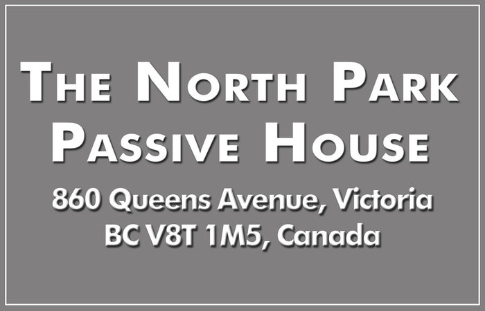 The North Park Passive House 860 Queens V8T 1M5