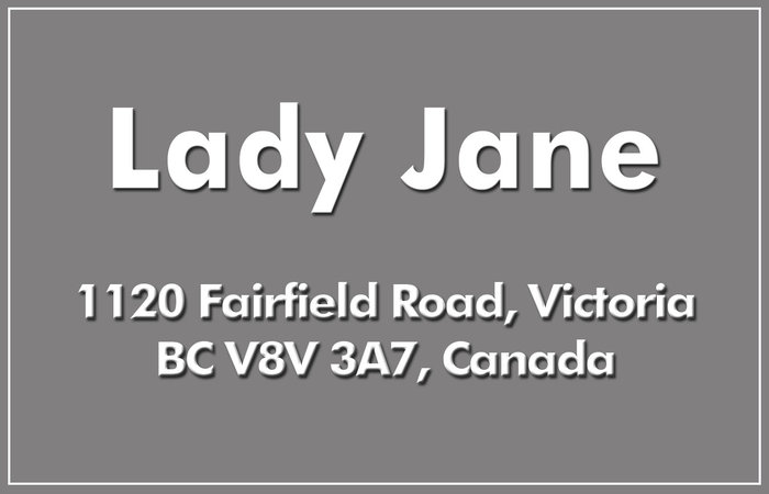 Lady Jane 1120 Fairfield V8V 3A7