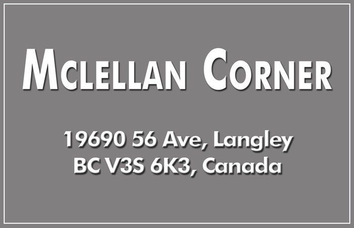 Mclellan Corner 19690 56TH V3A 3X6