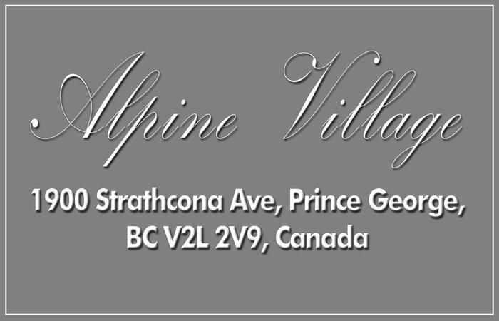 Alpine Village 1900 STRATHCONA V2L 2V9