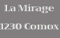 La Mirage 1230 COMOX V6E 1K7