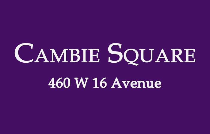 Cambie Square 460 16TH V5Y 1Z3