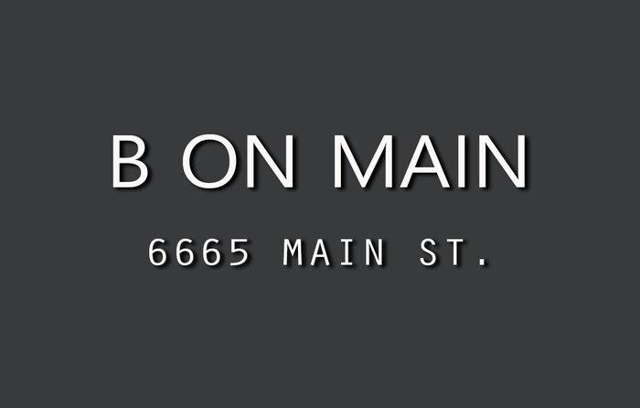 B On Main 6665 MAIN V5X 3H3